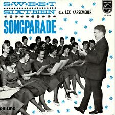 7inch SWEET SIXTEEN	songparade	HOLLAND EX+  EP		  (S0536)