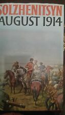 AUGUST 1914 by ALEXANDER SOLZHENITSYN 1972 FIRST EDITION HARDBACK VERY GOOD COND