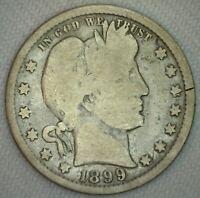 1899 Silver Barber Quarter Twenty Five Cent US Type Coin Good Condition 25c m6