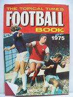 Book. The Topical Times Football Book 1975. Hardback Book and Dustjacket.