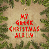 My Greek Christmas Album: Festive Carols as Bouzouki Instrumentals Music CD