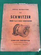 OEM, Schwitzer Model 3 & 4 series Turbocharger Service Instructions Manual