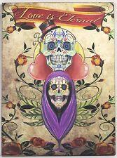 LOVE IS ETERNAL SIGN Calavara Sugar Skull NEW Wood Mexican Folk Art Festival