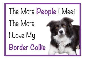 The More I Love My BORDER COLLIE Dog Vinyl Car Van Sticker