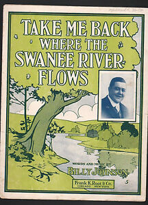Take Me Back Where The Swanee River Flows 1912 Sheet Music