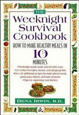 The Weeknight Survival Cookbook: How to Make Healthy Meals in 10 Minutes, Dena I