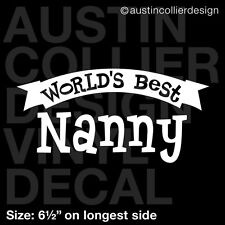 "6.5"" WORLD'S BEST NANNY vinyl decal car window laptop sticker - grandma gift"