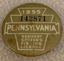 Vintage 1955 Pennsylvania #142871 Resident Fishing License Pin Button Pa.