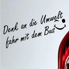 Auto Aufkleber Denk an die Umwelt fahr mit dem Bus fun Spruch sticker