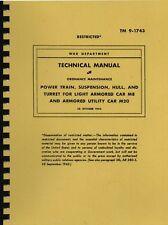 TM9 1743 ~ M8 M20 Greyhound Manual  ~ WWII ~ Reprnt