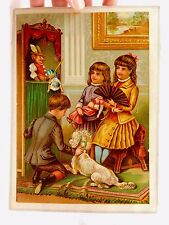 1870s-1880s Victorian Trade Card Children Dog toys Punch & Judy Parlor Doll #C