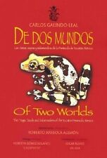 De Dos Mundos/Of Two Worlds: Sapos, Ranas y Salama