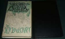 The Horror in the Museum and Other Revisions  by H. P. Lovecraft   Arkham House