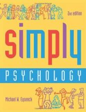 Simply Psychology, Second Edition By Michael W. Eysenck