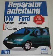 Reparaturanleitung Ford Galaxy / VW Sharan 4 + 6 Zylinder + TDI ab 02/1995 NEU!