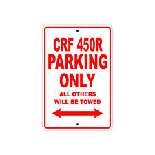 HONDA CRF 450R Parking Only Towed Motorcycle Bike Chopper Aluminum Sign
