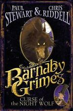 Barnaby Grimes: Curse of the Night Wolf by Stewart, Paul, Riddell, Chris