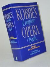 Kobbe's  Complete Opera Book,The Earl of Harewood