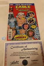 Stan Lee Signed TRUE BELIEVERS Cable & The New Mutants #1 comic MARVEL CABLE NM.