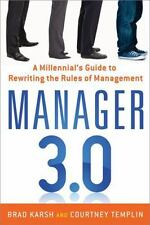 Manager 3.0: A Millennial's Guide to Rewriting the Rules of Management-ExLibrary