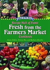 Fresh from the Farmers Market Cookbook: Recipe Hall of Fame (Recipe Hall of Fame
