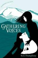 Gathering Voices (Guardians of the Wild) by Humphrey, Kris, Acceptable Used Book
