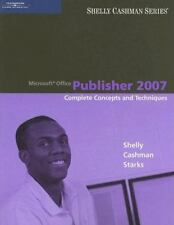 Microsoft Office Publisher 2007: Complete Concepts and Techniques