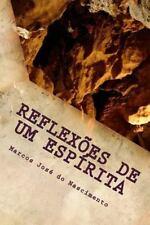 Reflexoes de Um Espirita by marcos do nascimento (2015, Paperback)