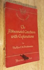 The Abbreviated Catechism with Explanations by Rev Drinkwater 1950 Vintage 1st
