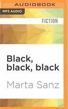 Black, Black, Black by Marta Sanz (2016, MP3 CD, Unabridged)