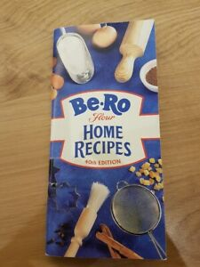 Be-Ro Flour Home Recipes. 40th edition.  Unused.