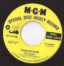 JACK TURNER Shake My Hand 45 RECORD DJ PROMO RARE ROCKABILLY MGM 12690
