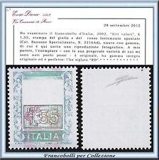 2002 Italia Repubblica Alti Valori € 1,55 Varietà n. 2216Ad Certific. Diena **