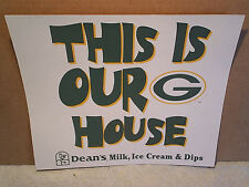 1999 GREEN BAY PACKERS SIGN THIS IS OUR HOUSE,team photo,brett favre,dean's milk