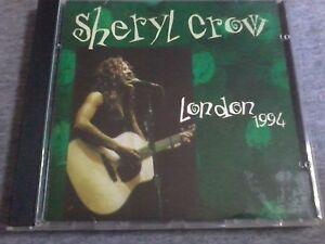 SHERYL CROW - London 1994 (Live) CD Alternative Pop