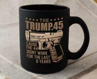 Funny Mug Donald Trump 45 Coffee Mug President Gun Right Cup Political Gifts Mug