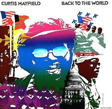 Curtis Mayfield BACK TO THE WORLD Curtom Records LIMITED New Colored Vinyl LP
