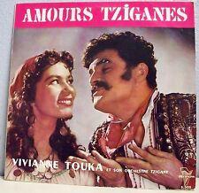 33 tours 25 cm AMOURS TZIGANES Vinyle Vivianne TOUKA Orchestre - TRIANON 50135