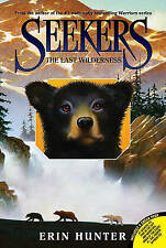 Seekers #4: The Last Wilderness (Seekers (Quality)), Hunter, Erin, Very Good Boo
