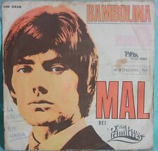 "Mal Dei The Primitives – Bambolina  - VINILE 7"""