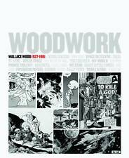 Woodwork Wallace Wally Wood 1927-1981 Art Book EC Comics Mad Galaxy New Mint