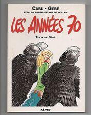 CABU. Gébé. Les Années 70. First editions 1992. EO. neuf
