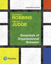 Essentials of Organizational Behavior by Stephen P. Robbins and Timothy A. Judge