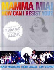 ABBA - MAMMA MIA! HOW CAN I RESIST YOU? LIBRO 2006, UK