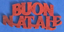 Buon Natale Christmas Ornament - hand cut - Merry Christmas In Italian