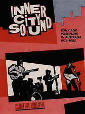 NEW Inner City Sound: Punk and Post-Punk in Australia, 1976-1985