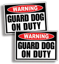Guard Dog on Duty Warning Caution Vinyl Decal Sticker Animal Security Alarm
