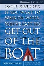 If You Want to Walk on Water, You've Got to Get Out of the Boat - Participants G