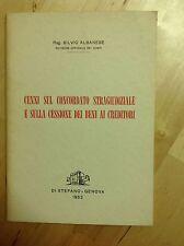 S. ALBANESE CONCORDATO STRAGIUDIZIALE/CESSIONE BENI AI CREDITORI DI STEFANO 1953