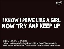 I KNOW I DRIVE LIKE A GIRL.. Car Stickers Reflective Decals Funny Best Gifts.